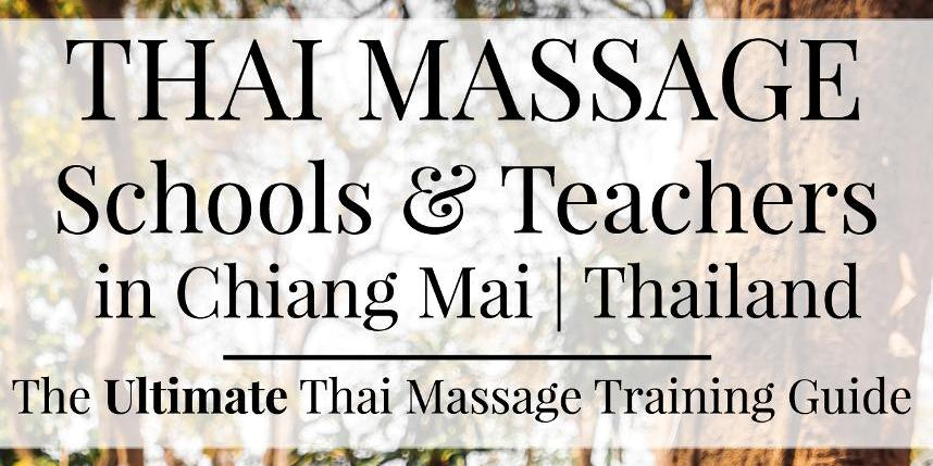 The Ultimate Chiang Mai Thai Massage Training Guide
