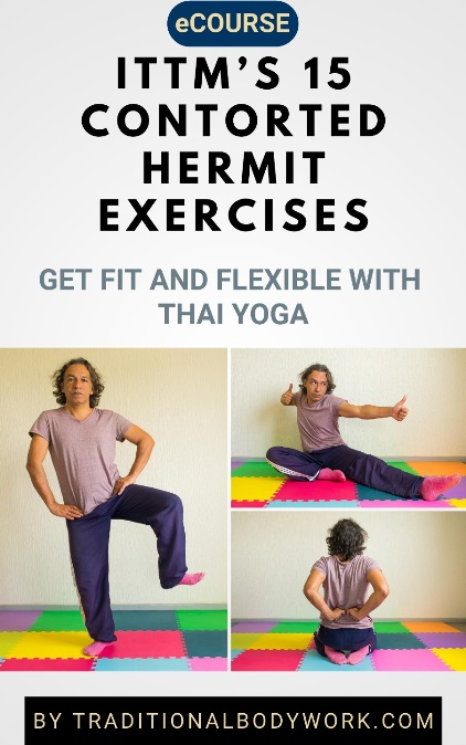 eCourse - ITTM's 15 Contorted Hermit Exercises