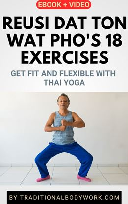 eBook + Video - Wat Pho's Rue-Si Datton Ascetic Self-Stretching Exercises